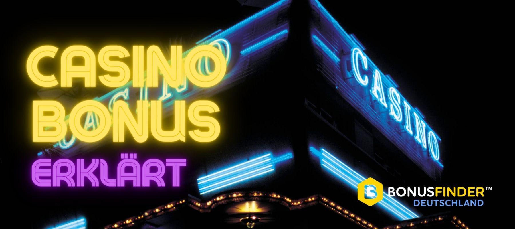 casino bonus erklärt