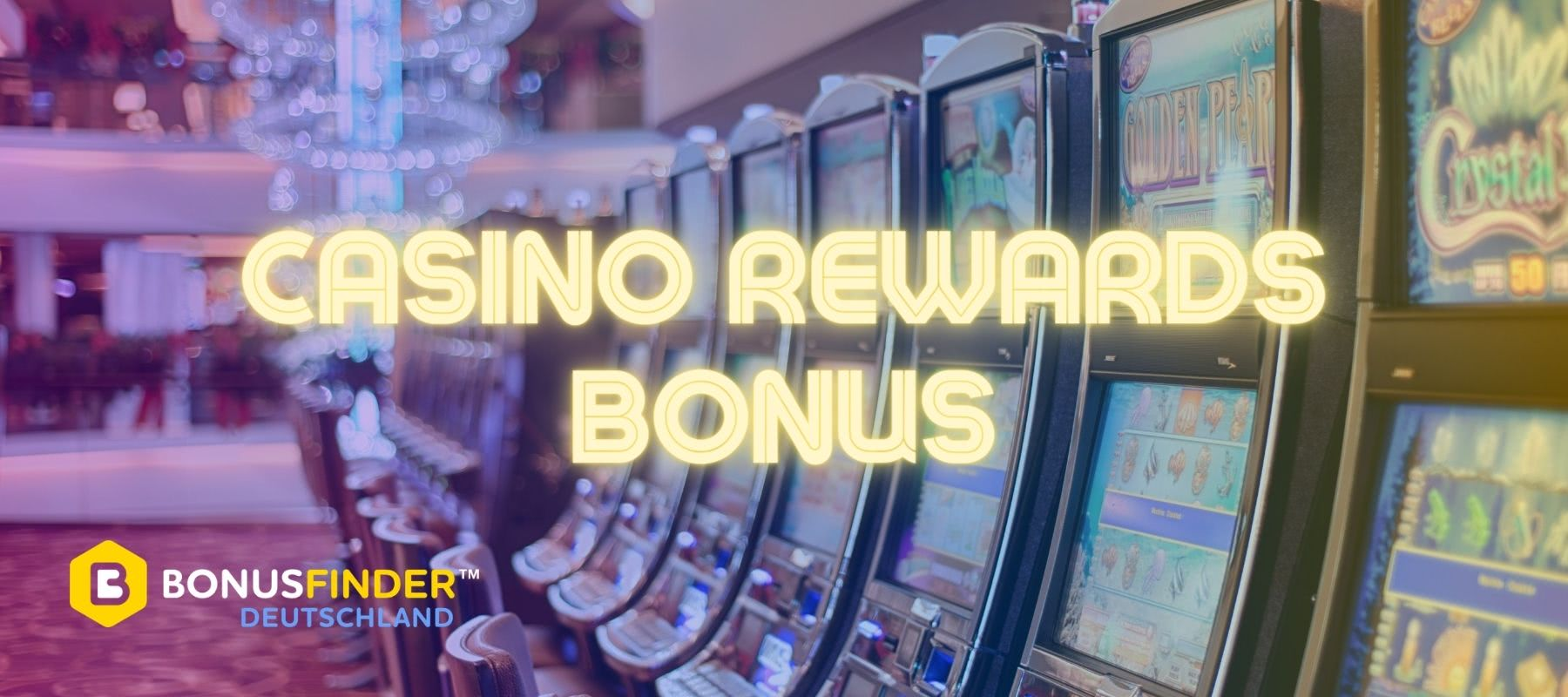 Casino Rewards Deutsch