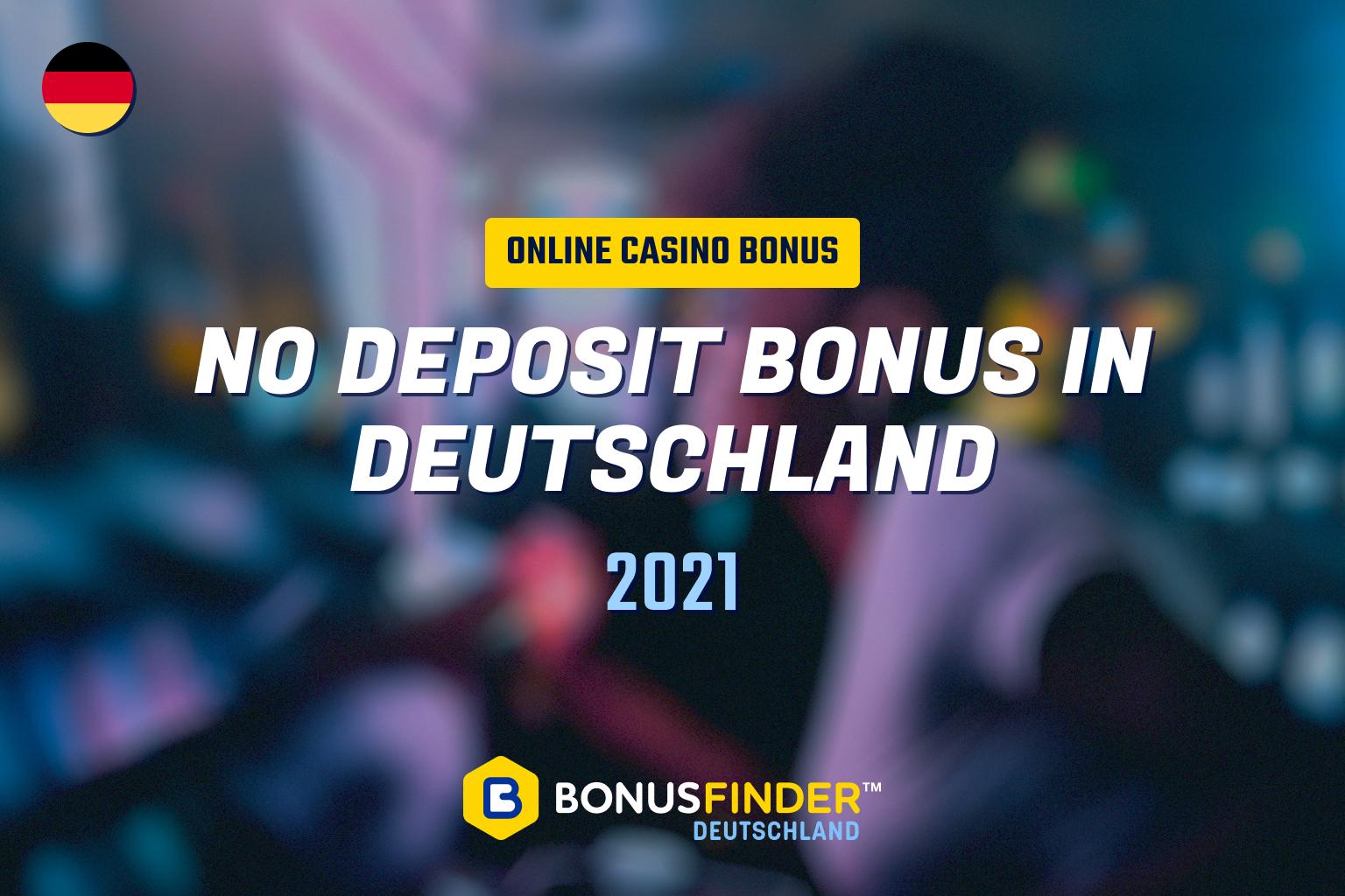 no-deposit-bonus-deutschland-2021